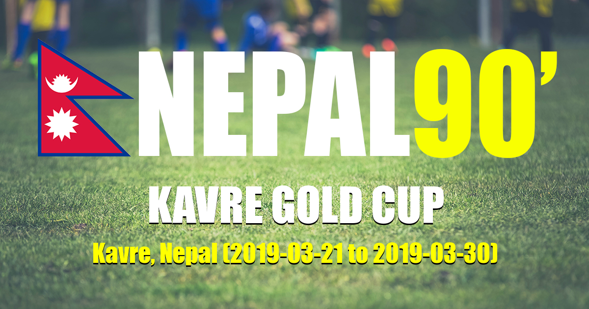 Nepal90 - Kavre Gold Cup  Tournament