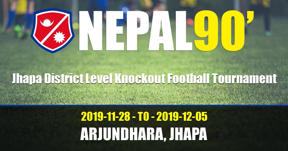 Nepal90 - Jhapa District Level Knockout Football Tournament  Tournament